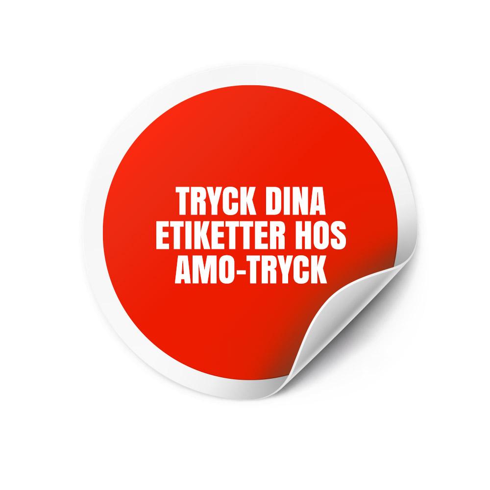 Trycka etiketter - Tryck dina egna etiketter - AMO-Tryck. Ditt tryckeri i Stockholm, Solna